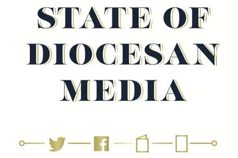 State of Diocesan Media